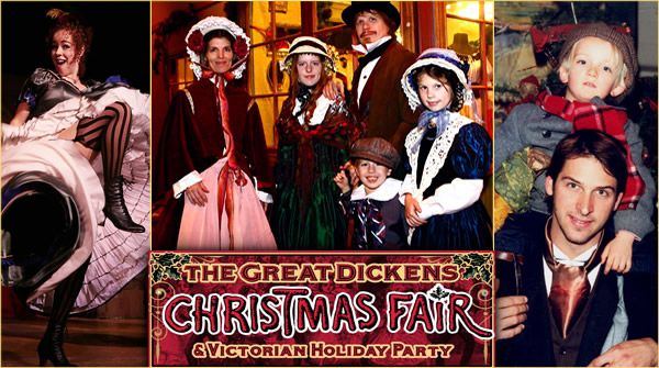 The Great Dickens Christmas Fair & Victorian Holiday Party